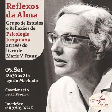Grupo de Estudos de Psicologia Junguiana através do Livro Reflexos da Alma de Marie Von Fraz – Com Leiza Pereira