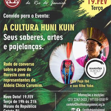 A CULTURA HUNI KUIN – Seus saberes, artes e pajelanças com Pajé Ibã e sua filha Yaka