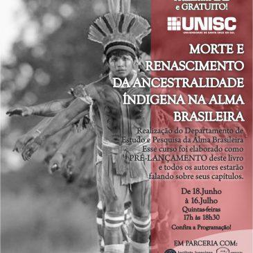 Morte e renascimento da ancestralidade indígena na alma brasileira – psicologia junguiana e inconsciente cultural